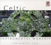Celtic Expressions of Worship Volumes 5&6