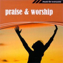 Music For Everyone: Praise & Worship