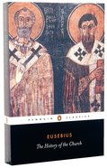 The History of the Church (Penguin Black Classics Series) Paperback