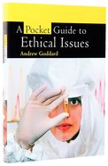 A Pocket Guide to Ethical Issues Paperback