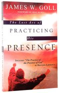 The Lost Art of Practicing His Presence Paperback