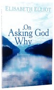 On Asking God Why Paperback