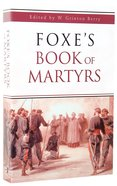 Foxe's Book of Martyrs (Large Print) Paperback