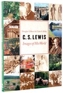 Lewis: Images of His World Hardback