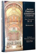 Accs NT: Revelation (Ancient Christian Commentary On Scripture: New Testament Series) Hardback