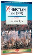 Christian Beliefs (Lifeguide Bible Study Series)