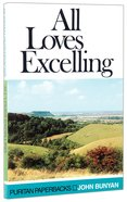 All Loves Excelling