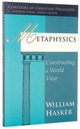 Metaphysics (Contours Of Christian Philosophy Series)