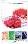 The Daniel's Diet Lifestyle: Restoring God's Health Plan Paperback