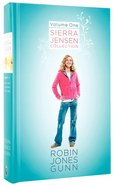 Sierra Jensen Collection Volume 1 (Sierra Jensen Series) Hardback