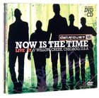 Now is the Time: Live At Willow Creek CD & DVD CD