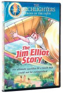 The Jim Elliot Story (Torchlighters Heroes Of The Faith Series) DVD
