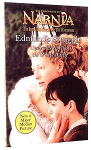 Narnia: Edmunds Struggle