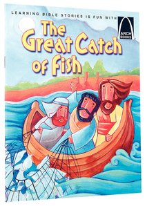 The Great Catch of Fish (Arch Books Series)