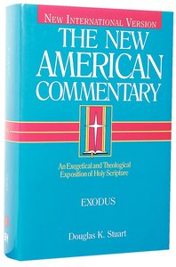 Exodus (#02 in New American Commentary Series)