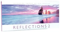 Reflections Volume 2: Inspiring International Images By Ken Duncan