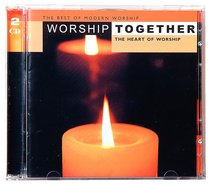 Worship Together: The Heart of Worship
