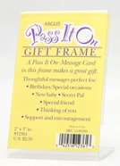 Pass It on Vertical Frame (Pass It On Cards Series) General Gift