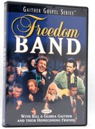 Freedom Band (Gaither Gospel Series)