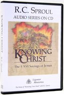 Knowing Christ (R C Sproul Audio Series)