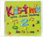 Kids Time 2: God's Love