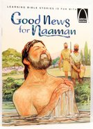Good News For Naaman (Arch Books Series) Paperback
