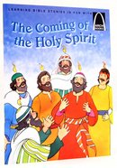 The Coming of the Holy Spirit (Arch Books Series) Paperback