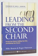 Leading From the Second Chair Hardback