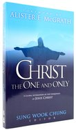 Christ the One and Only Paperback