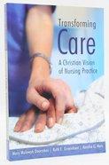 Transforming Care Paperback