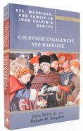 Sex, Marriage, and Family in John Calvin's Geneva (Volume 1) (Religion, Marriage And Family Series) Paperback