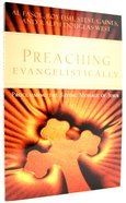 Preaching Evangelistically: Proclaiming the Saving Message of Jesus Paperback