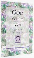 God With Us (Light For Your Path Series) Paperback