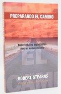 Preparando El Camino (Prepare The Way) Paperback