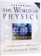 Exploring the World of Physics Paperback