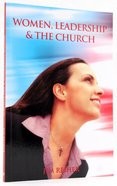Women, Leadership and the Church Paperback