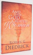 And Then God Created Woman Paperback