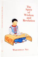 Spirit of Wisdom & Revelation Paperback