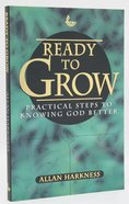 Ready to Grow Paperback