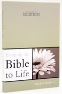 Bringing the Bible to Life Paperback