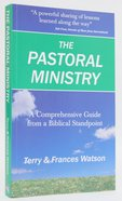 The Pastoral Ministry Paperback
