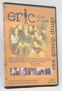 Eric Volume 1: Sex, Gossip, Drugs