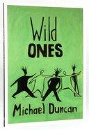 Wild Ones Paperback