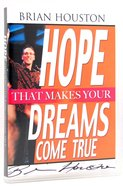 Hope That Makes Your Dreams Come True CD