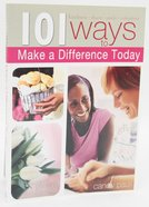 101 Ways to Make a Difference Today Paperback