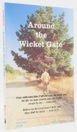 Around the Wicket Gate (Large Print) Paperback