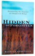 Hidden, Not Forgotten Paperback