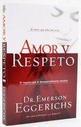 Amor Y Respeto (Love & Respect) Paperback
