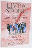 Rocks (Year B) (Living Stones Series) Paperback