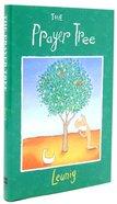 Prayer Tree, the - Gift Edition